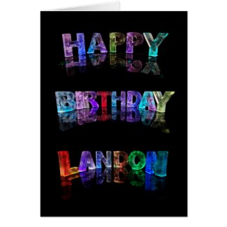 The Name Landon in 3D Lights (Photograph) Card