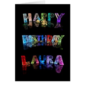 The Name Laura in 3D Lights (Photograph) Card