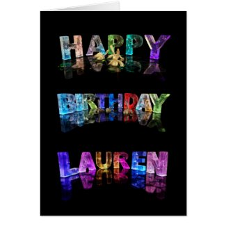 The Name Lauren in 3D Lights (Photograph) Cards