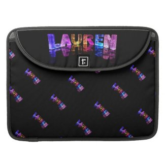 The Name Lauren in 3D Lights (Photograph) Sleeves For MacBooks
