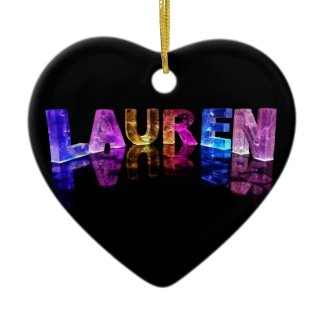 The Name Lauren in 3D Lights (Photograph) Christmas Ornament