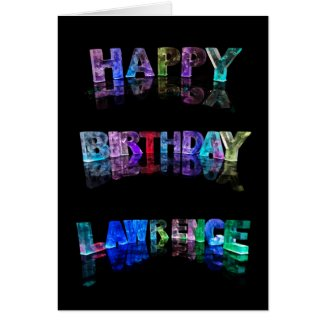 The Name Lawrence in 3D Lights (Photograph) Greeting Card