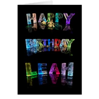 The Name Leah in 3D Lights (Photograph) Cards