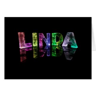 The Name Linda in 3D Lights (Photograph) Cards