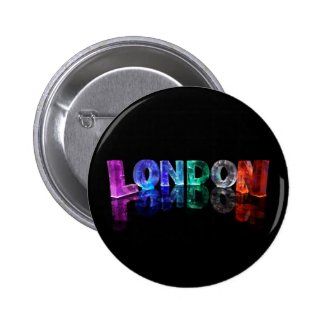 The Name London in 3D Lights (Photograph) Pinback Buttons