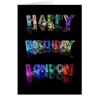 The Name London in 3D Lights (Photograph) Greeting Cards