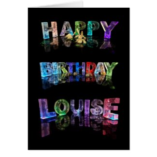 The Name Louise in 3D Lights (Photograph) Cards