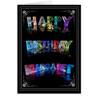 The Name Margaret in 3D Lights (Photograph) Greeting Cards