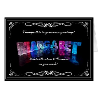 The Name Margaret in 3D Lights (Photograph) Cards