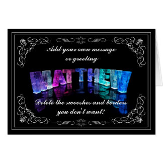 The Name Matthew in 3D Lights (Photograph) Card