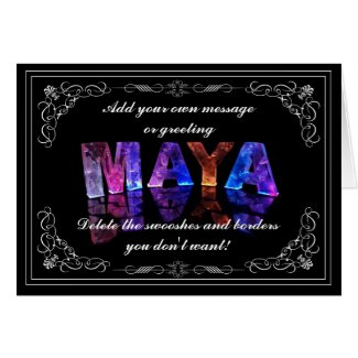 The Name Maya in 3D Lights (Photograph) Cards