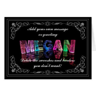 The Name Megan in 3D Lights (Photograph) Card