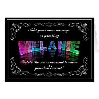 The Name Melanie in 3D Lights (Photograph) Greeting Cards