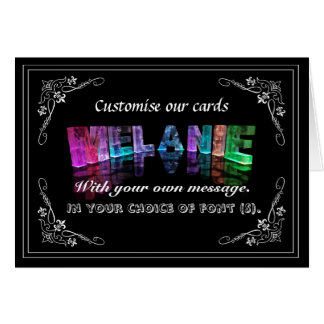 The Name Melanie in 3D Lights (Photograph) Greeting Card