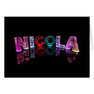 The Name Nicola in 3D Lights (Photograph) Card