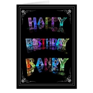 The Name Randy in 3D Lights (Photograph) Greeting Cards