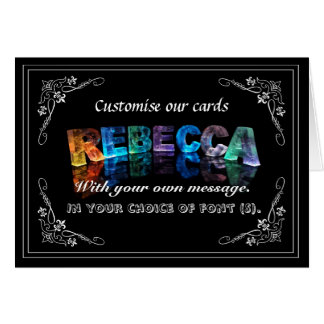 The Name Rebecca in 3D Lights (Photograph) Greeting Card