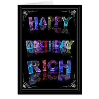 The Name Rich in 3D Lights (Photograph) Cards