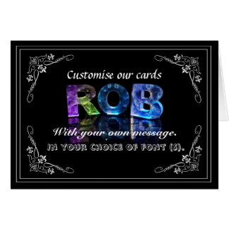 The Name Rob in 3D Lights (Photograph) Card