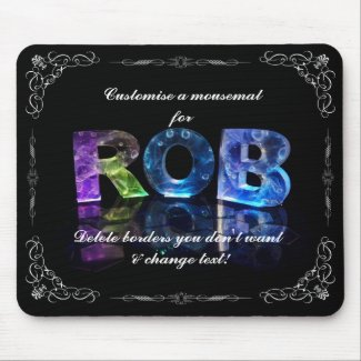 The Name Rob in 3D Lights (Photograph) Mousemat