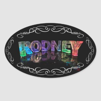 The Name Rodney in 3D Lights (Photograph) Oval Sticker