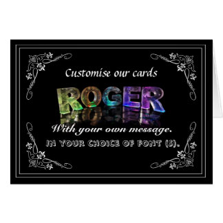 The Name Roger in 3D Lights (Photograph) Greeting Card