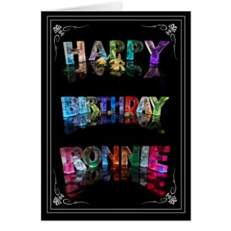 The Name Ronnie in 3D Lights (Photograph) Greeting Cards