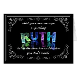 The Name Ruth in 3D Lights (Photograph) Greeting Cards