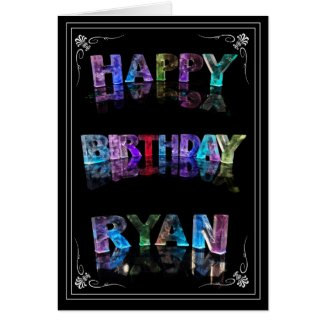 The Name Ryan in 3D Lights (Photograph) Card