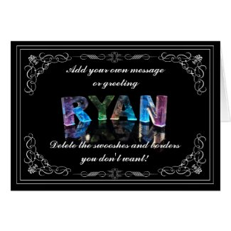 The Name Ryan in 3D Lights (Photograph) Cards