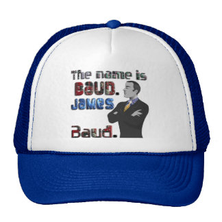 The Name s Baud James Baud Hat