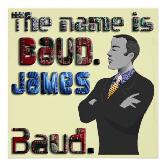 The Name s Baud James Baud Poster