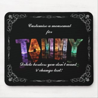 The Name Tammy - Name in Lights (Photograph) Mousepad