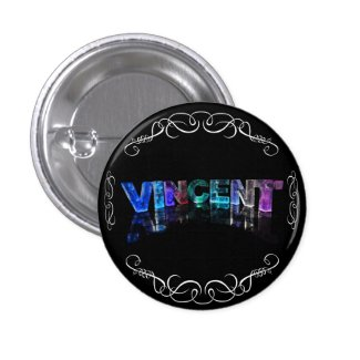 The Name Vincent - Name in Lights (Photograph) Pinback Buttons