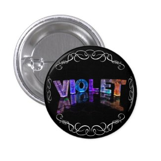 The Name Violet - Name in Lights (Photograph) Buttons