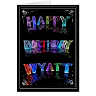 The Name Wyatt - Name in Lights (Photograph) Card