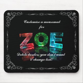 The Name Zoe - Name in Lights (Photograph) Mouse Pad