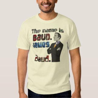 The Name's Baud, James Baud T-shirt