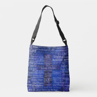 The Names of Jesus Christ From the Bible Crossbody Bag
