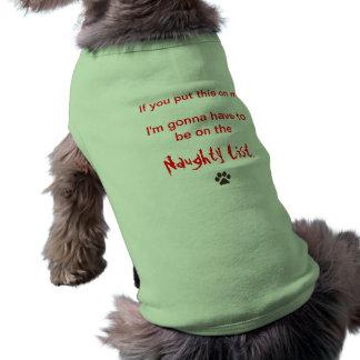 The Naught List Sleeveless Dog Shirt