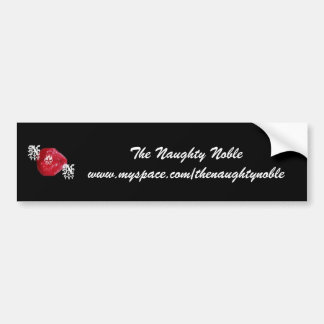 The Naughty Noble Bumper Sticker