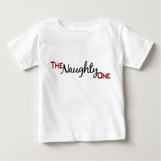 The Naughty One Baby T-Shirt