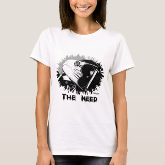 The_Need T-Shirt