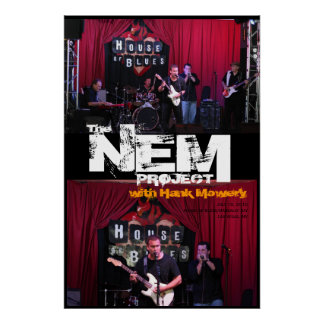 The NEM Project with Hank Mowery POSTER
