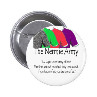 The Nermie Army 6 Cm Round Badge