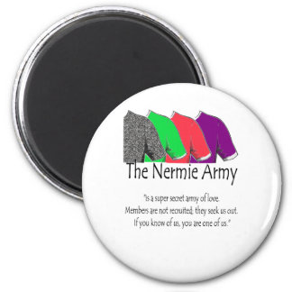 The Nermie Army Magnet