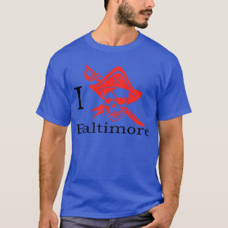 The Nest of Pirates, I love Baltimore T-Shirt