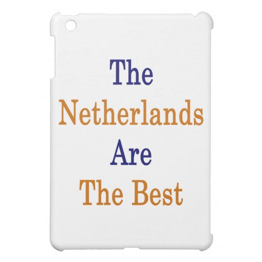 The Netherlands Are The Best Cover For The iPad Mini