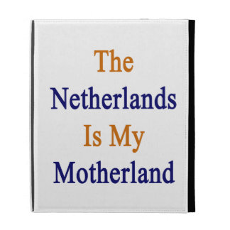 The Netherlands Is My Motherland iPad Folio Case
