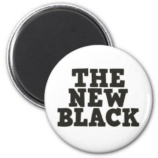 The New Black magnet